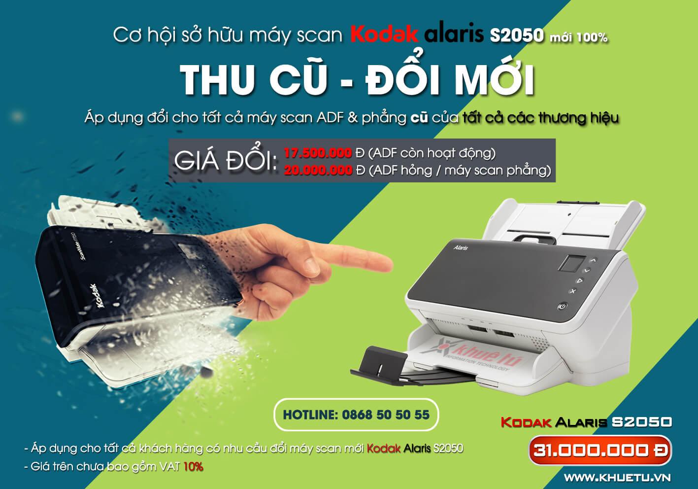 """Chương trình """"Thu máy scan cũ - Đổi máy scan mới Kodak Alaris S2050"""" từ Khuê Tú"""